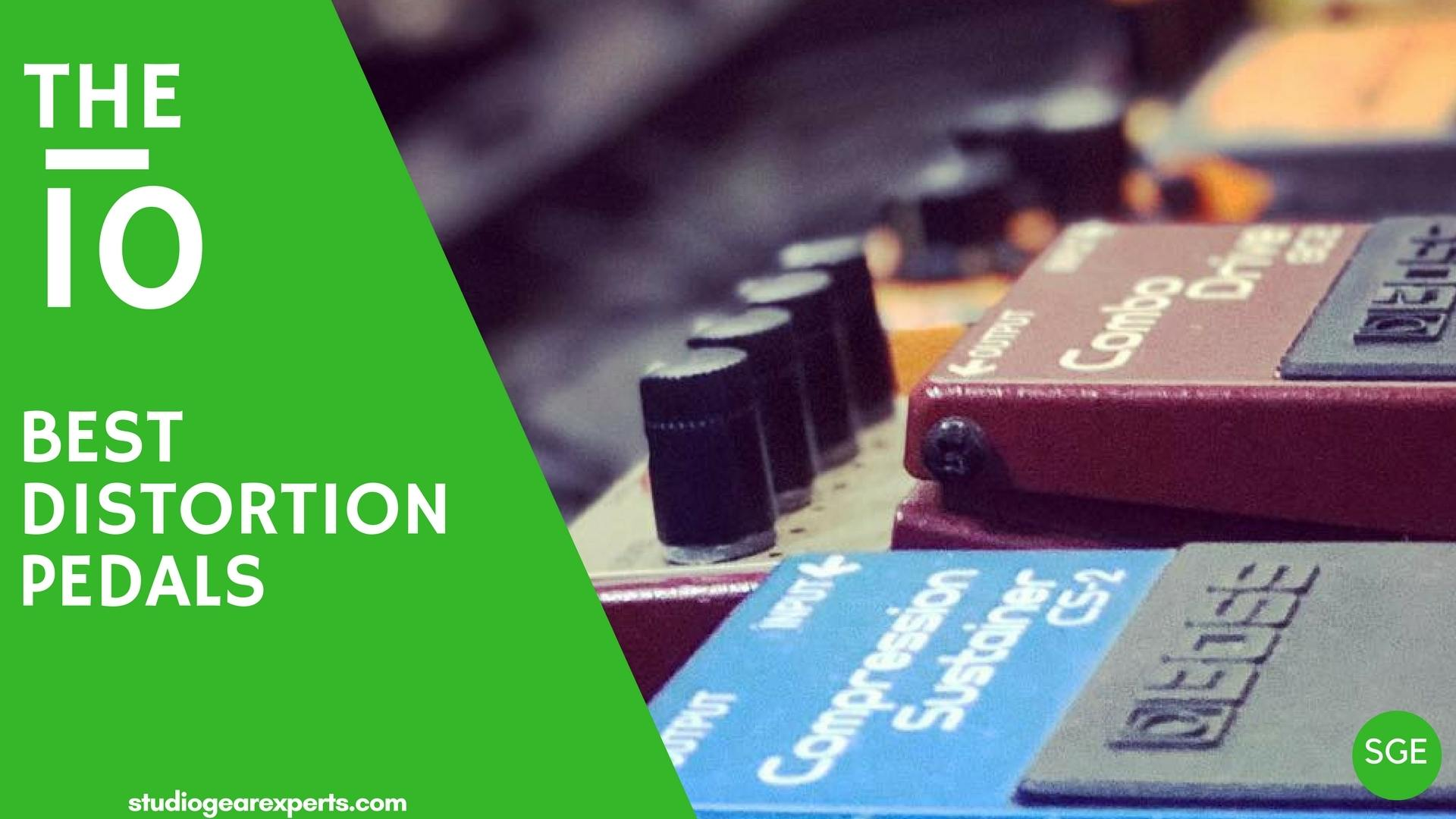 the 10 best distortion pedals 2019 review studio gear experts. Black Bedroom Furniture Sets. Home Design Ideas